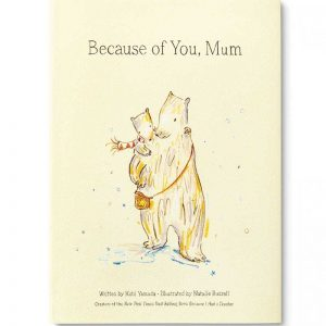 Because of you Mum Book