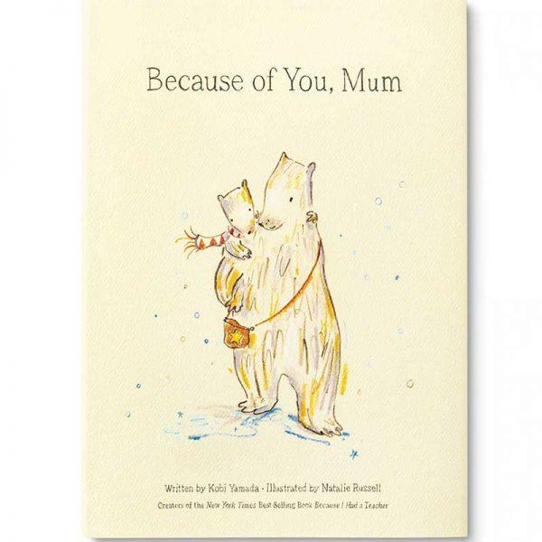 Because of you Mum Book